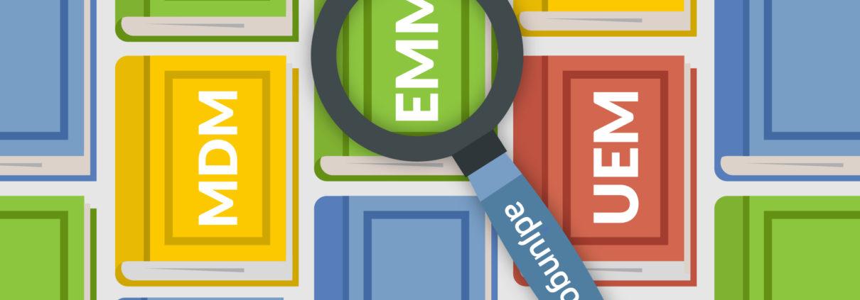 Notre Pierre de Rosette pour décrypter MDM, EMM et UEM